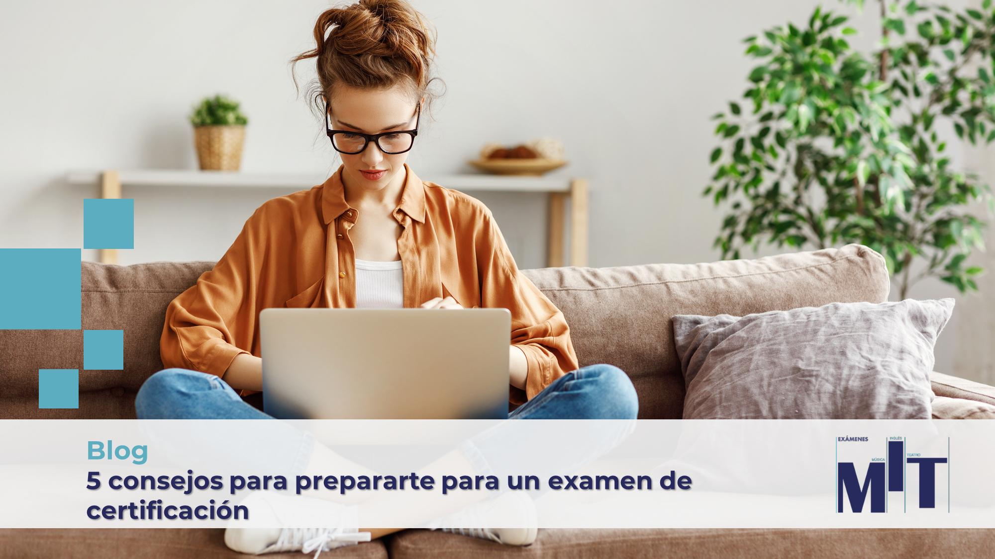 Recomendaciones para prepararte para un examen de certificación