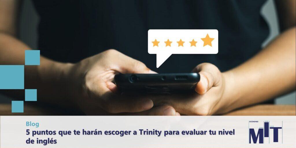 Razones para elegir a Trinity