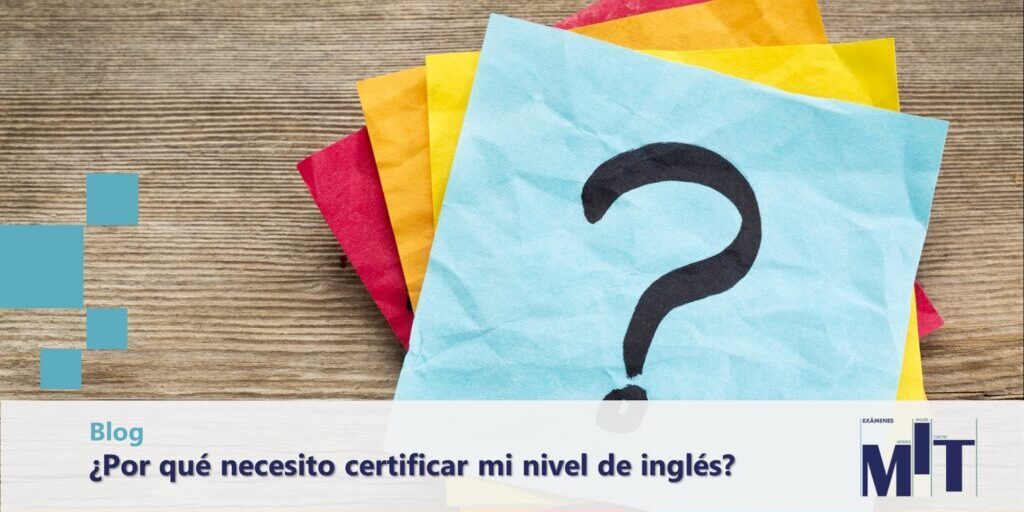 Razones para certificar nivel de inglés