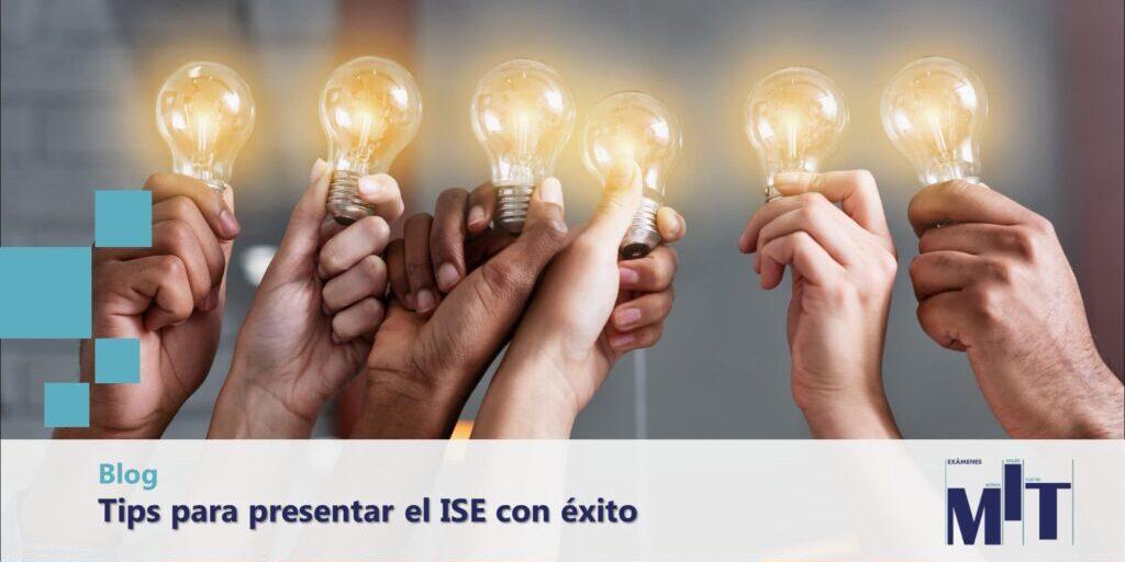 Consejos para presentar el examen ISE